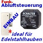 Abluft-Steuerung mit Funk-Magnetsensor[klick zur INFO]