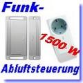 Funk-Abluftsteuerung ITM/SIT 1500 W