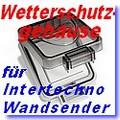 Wetterschutzgehäuse ITX-85
