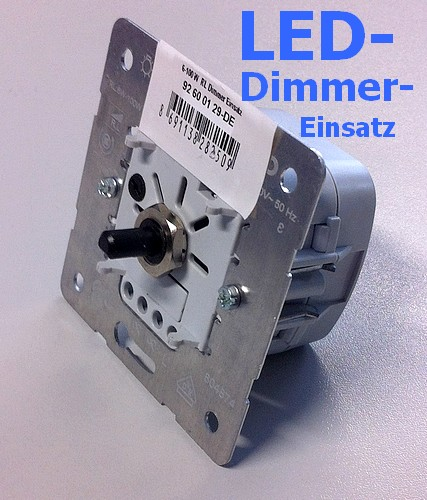 LED Dimmer-Einsatz 080310 für dimmbare LED-, Glüh-, mech. u Tronic Trafos 6-100W